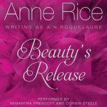 Beauty's Release, Anne Rice