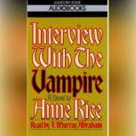 Interview with the Vampire, Anne Rice
