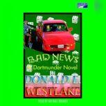 Bad News, Donald E. Westlake