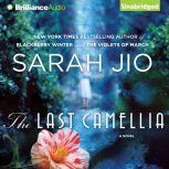 The Last Camellia, Sarah Jio