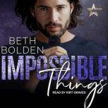 Impossible Things, Beth Bolden