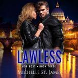 Lawless, Michelle St. James