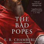 The Bad Popes, E.R. Chamberlin