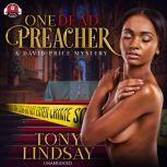 One Dead Preacher, Tony Lindsay