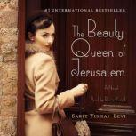 The Beauty Queen of Jerusalem A Novel, Sarit Yishai-Levi