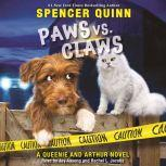 Paws vs. Claws, Spencer Quinn
