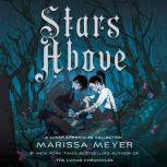 Stars Above A Lunar Chronicles Collection, Marissa Meyer
