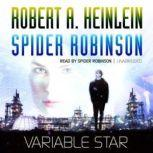 Variable Star, Robert A. Heinlein and Spider Robinson
