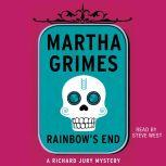 Rainbow's End, Martha Grimes