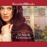 The Silent Governess, Julie Klassen