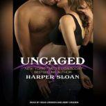 Uncaged, Harper Sloan