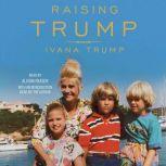 Raising Trump, Ivana Trump
