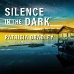 Silence in the Dark, Patricia Bradley