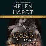 Lady Alexandra's Lover, Helen Hardt