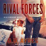 Rival Forces, D.D. Ayres