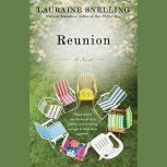 Reunion, Lauraine Snelling