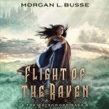Flight of the Raven, Morgan L. Busse
