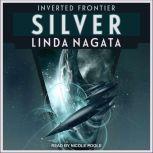 Silver, Linda Nagata