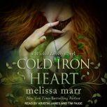 Cold Iron Heart A Wicked Lovely Novel, Melissa Marr