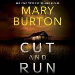 Cut and Run, Mary Burton