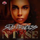 Stud Princess, N'Tyse