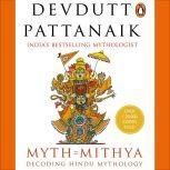 Myth=Mithya, Devdutt Pattanaik