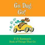 Go, Dog. Go!, P.D. Eastman