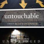 Untouchable, Scott OConnor
