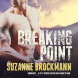 Breaking Point, Suzanne Brockmann