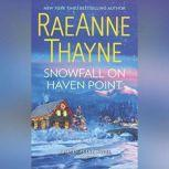 Snowfall on Haven Point (Haven Point, #5), RaeAnne Thayne
