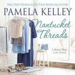 Nantucket Threads, Pamela Kelley
