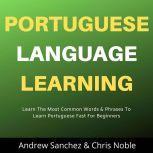 Portuguese Language Learning, Andrew Sanchez