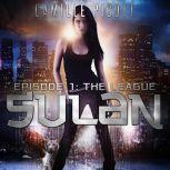 The League Sulan, Episode 1, Camille Picott