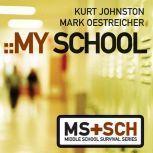 My School, Kurt Johnston