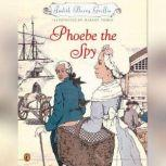 Phoebe the Spy, Judith Griffin