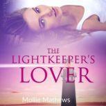 The Lightkeeper's Lover, Mollie Mathews