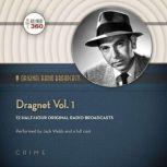 Dragnet, Vol. 1, Hollywood 360