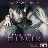 Fueling His Hunger Masters of Adrenaline 2, Sparrow Beckett