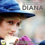 The Eternal Legend Of The People's Princess Diana, Avalon Giuliano