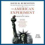 The American Experiment Dialogues on a Dream, David M. Rubenstein