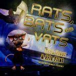 Rats, Bats and Vats, Eric Flint