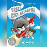 Space Cat-Astrophe, Mo O'Hara