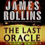 The Last Oracle A Sigma Force Novel, James Rollins