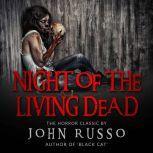 Night of the Living Dead, John Russo