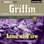 Line of Fire Book Five in The Corps Series, W.E.B. Griffin