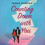 Counting Down with You, Tashie Bhuiyan