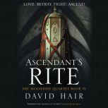 Ascendant's Rite, David Hair
