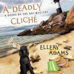 A Deadly Cliche, Ellery Adams