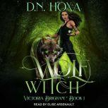 Wolf Witch, D.N. Hoxa