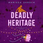 Deadly Heritage, Marissa Shrock